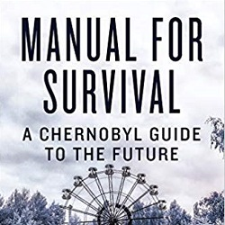 Buch-Cover, Kate Brown, Manual for Survival: A Chernobyl Guide to the Future, W. W. Norton & Company